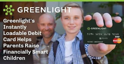 Greenlight Debit Card Helps Parents Raise Financially Smart Children