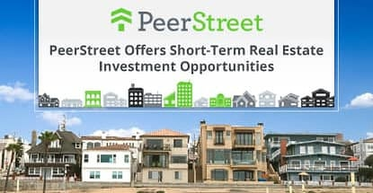 Peerstreet Offers Short Term Real Estate Loan Investment Opportunities