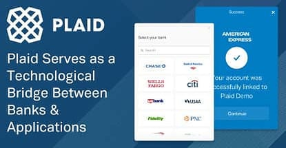 Plaid Serves As A Technological Bridge Between Banks And Applications