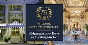 Use Your Credit Card Rewards to Absorb History and Celebrate The Willard InterContinental's Bicentennial in Washington DC
