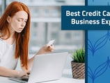 18 Best Credit Cards for Business Expenses in [current_year]