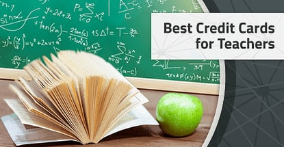 21 Best Credit Cards for Teachers in 2020