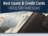 8 Best Loans & Credit Cards for a 450 to 500 Credit Score