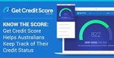 Know the Score: GetCreditScore Helps Australians Keep Track of Their Credit Status