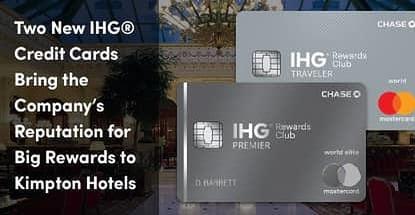Two New Ihg Credit Cards Bring Rewards To Kimpton Hotels