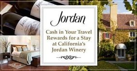 Cash in Your Travel Rewards to Experience the French-Inspired Jordan Winery in California