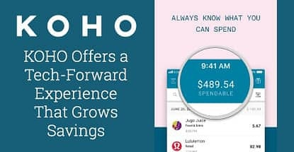 Koho Offers A Tech Heavy Experience That Grows Savings