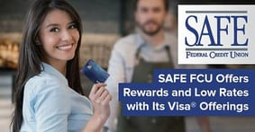 SAFE Federal Credit Union Offers Two Visa® Credit Cards that Give Members Rewards and Low-Rate Options
