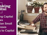 Thinking Capital Leverages Technological Innovations to Provide Canadian Small Businesses Greater Access to Working Capital