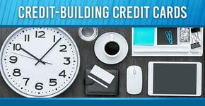 21 Best Credit-Building Credit Cards for 2020