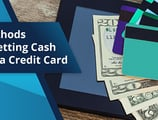 2 Methods — How to Get Cash from a Credit Card