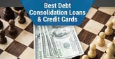 9 Best Debt Consolidation Loans & Credit Cards in 2020