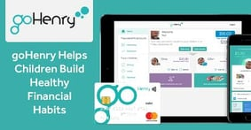 goHenry Brings Its Secure, Hands-On Approach for Building Healthy Financial Habits to Parents and Children in the US