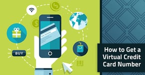 How to Get a Virtual Credit Card Number