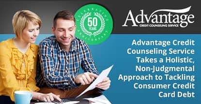 Advantage Credit Counseling Service Takes a Holistic, Non-Judgmental Approach to Tackling Consumer Credit Card Debt