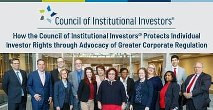 How The Council Of Institutional Investors Protects Investor Rights
