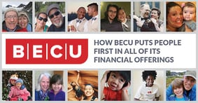 How BECU Puts People First in All of Its Financial Offerings