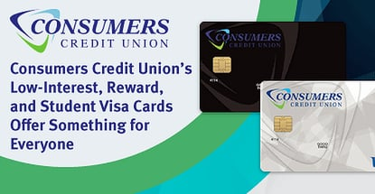 Consumers Credit Union's Low-Interest, Reward, and Student Visa Cards Offer Something for Everyone