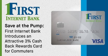 Save at the Pump: First Internet Bank Introduces an Attractive 3% Cash Back Rewards Card for Commuters
