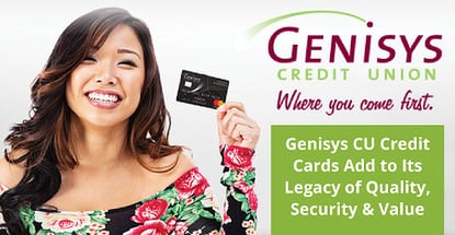 Genisys Cu Credit Cards Add To Legacy Of Quality Security And Value