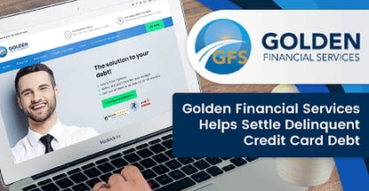 Golden Financial Services Helps Settle Delinquent Credit Card Debt