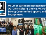 MECU of Baltimore Recognized with Our 2018 Editor's Choice Award™ for Strong Community Support and Engagement