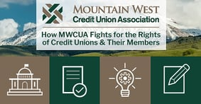 How the Mountain West Credit Union Association Fights for the Rights of Credit Unions and Their Members