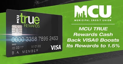 The MCU TRUE Rewards Cash Back Visa® Now Offers 1.5% Back and Intro Rates as Low as 0%