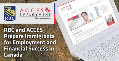 Rbc And Acces Prepare Immigrants For Financial Success