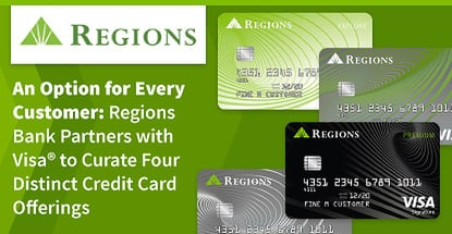 Regions Bank Offers Customers Four Distinct Visa Credit Cards