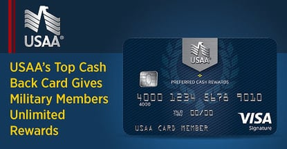 Usaa Top Cash Back Card Gives Military Members Unlimited Rewards