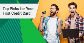21 Picks for a Best First Credit Card in 2020