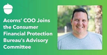 Acorns Coo On Consumer Financial Protection Bureau Committee