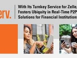 With Its Turnkey Service for Zelle, Fiserv Fosters Ubiquity in Real-Time P2P Solutions for Financial Institutions