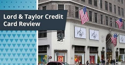 Lord & Taylor Credit Card Review ([current_year])