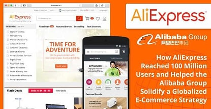 How Aliexpress Reached 100 Million Users