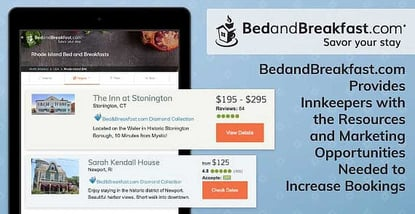 BedandBreakfast.com Provides Innkeepers with the Resources and Marketing Opportunities Needed to Increase Bookings