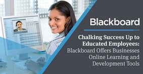 Chalking Success Up to Educated Employees: Blackboard Offers Businesses Online Learning and Development Tools