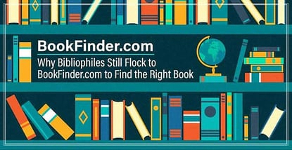 BookFinder.com: Why Bibliophiles Still Flock to 'the Google of Dead Books' to Find the Right Book