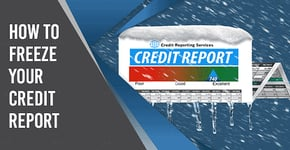 How to Freeze Your Credit Reports in 2020