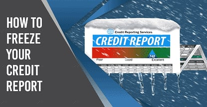 How To Freeze Your Credit Reports