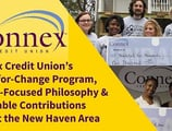 Connex Credit Union's Coins-for-Change Program, People-Focused Philosophy & Charitable Contributions Benefit the New Haven Area