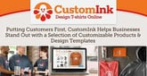 Putting Customers First, CustomInk Helps Businesses Stand Out with a Selection of Customizable Products & Design Templates