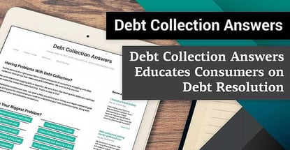 Debt Collection Answers Empowers Consumers with Education on Legal Rights and Resources for Resolving Outstanding Debt