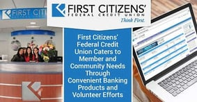 First Citizens' Federal Credit Union Caters to Member and Community Needs Through Convenient Banking Products and Volunteer Efforts