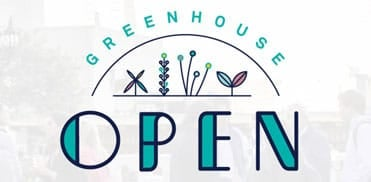 Banner for Greenhouse Open