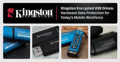 Kingston Encrypted Usb Drives Protect Todays Mobile Workforce