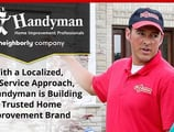 With a Localized, Full-Service Approach, Mr. Handyman is Building a Trusted Home Improvement Brand