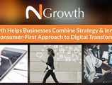 N2Growth Helps Businesses Combine Strategy & Innovation for a Consumer-First Approach to Digital Transformation