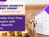 Orange County's Credit Union Helps First-Time Homebuyers with Market-Specific Products and Personal Guidance